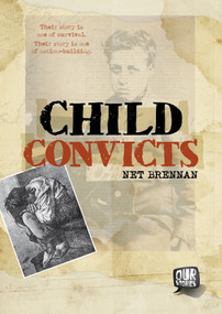 Child Convicts by Janette Brennan, 9780763673260