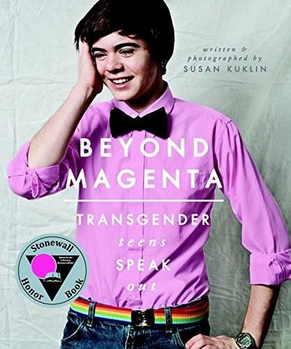 Beyond Magenta (Transgender Teens Speak Out) - 9780763673680 by Susan Kuklin, 9780763673680