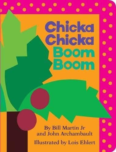 Chicka Chicka Boom Boom by Bill Martin, John Archambault, Lois Ehlert, 9781442450707