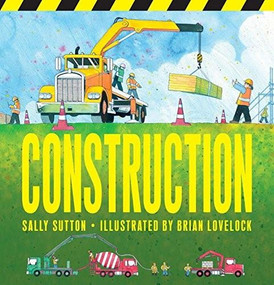 Construction - 9780763679750 by Sally Sutton, Brian Lovelock, 9780763679750