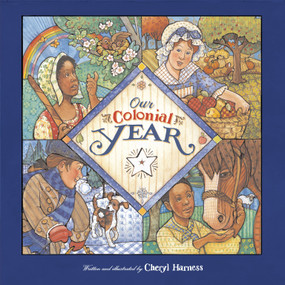 Our Colonial Year by Cheryl Harness, 9780689834790