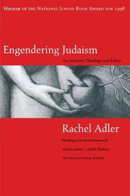 Engendering Judaism (An Inclusive Theology and Ethics) by Rachel Adler, 9780807036198