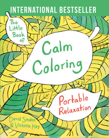The Little Book of Calm Coloring (Portable Relaxation) (Miniature Edition) by David Sinden, Victoria Kay, 9781501137556