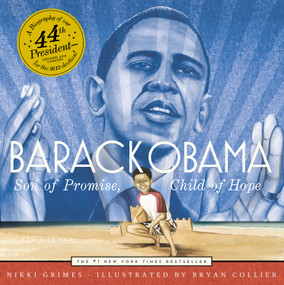 Barack Obama (Son of Promise, Child of Hope) by Nikki Grimes, Bryan Collier, 9781442440920
