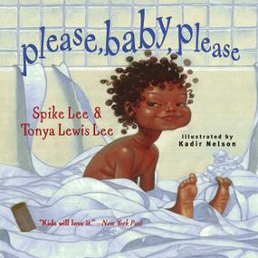 Please, Baby, Please - 9780689834578 by Spike Lee, Tonya Lewis Lee, Kadir Nelson, 9780689834578