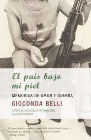El país bajo mi piel / The Country Under My Skin by Gioconda Belli, 9781400034390