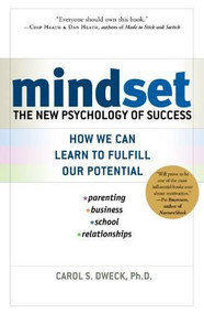 Mindset (The New Psychology of Success) - 9781400062751 by Carol S. Dweck, 9781400062751
