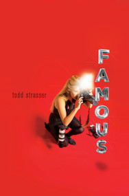 Famous - 9781416975113 by Todd Strasser, 9781416975113