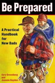 Be Prepared (Be Prepared) by Gary Greenberg, Jeannie Hayden, 9780743251549