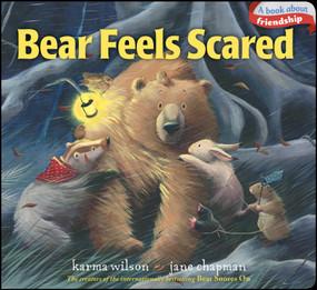Bear Feels Scared - 9781442427556 by Karma Wilson, Jane Chapman, 9781442427556