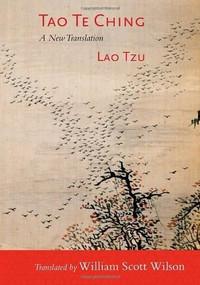 Tao Te Ching (A New Translation) - 9781611800777 by Lao Tzu, William Scott Wilson, 9781611800777