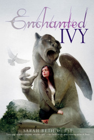 Enchanted Ivy - 9781416986461 by Sarah Beth Durst, 9781416986461