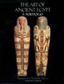 The Art of Ancient Egypt (A Portfolio : Masterpieces from the Brooklyn Museum) by The Brooklyn Museum, 9781565840065