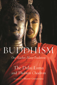 Buddhism (One Teacher, Many Traditions) by Dalai Lama, Thubten Chodron, Henepola Gunaratana, 9781614291275