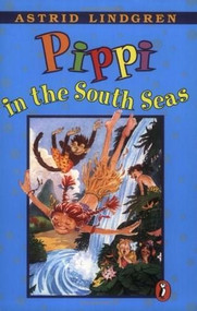 Pippi in the South Seas by Astrid Lindgren, 9780140309584