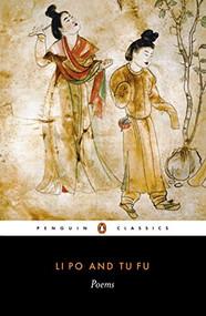 Poems (Poems) by Li Po, Tu Fu, Arthur Cooper, Arthur Cooper, Arthur Cooper, 9780140442724