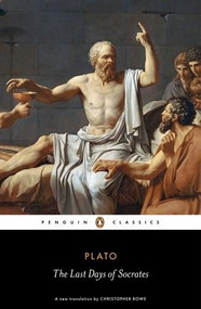 The Last Days of Socrates - 9780140455496 by Plato, Christopher Rowe, Christopher Rowe, Christopher Rowe, 9780140455496