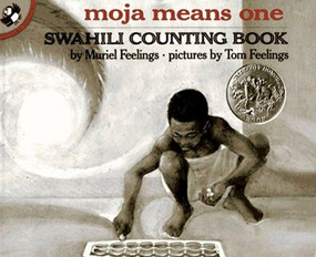 Moja Means One (Swahili Counting Book) by Muriel Feelings, Tom Feelings, 9780140546620