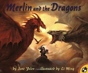 Merlin and the Dragons by Jane Yolen, Li Ming, 9780140558913
