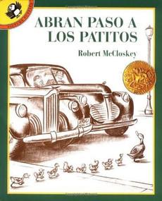 Abran paso a los patitos by Robert McCloskey, 9780140561821