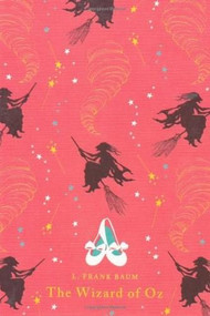 The Wizard of Oz - 9780141341736 by L. Frank Baum, 9780141341736
