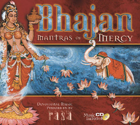 Bhajan (Mantras of Mercy) by Swami B. B. Tirtha, Swami B. V. Tripurari, 9781886069831
