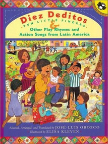 Diez Deditos and Other Play Rhymes and Action Songs from Latin America by Jose-Luis Orozco, Elisa Kleven, 9780142300879