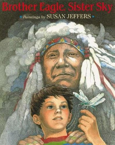 Brother Eagle, Sister Sky by Susan Jeffers, 9780142301326