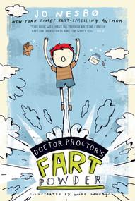 Doctor Proctor's Fart Powder by Jo Nesbo, Mike Lowery, Tara F. Chace, 9781416979739