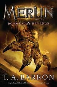 Doomraga's Revenge (Book 7) by T. A. Barron, 9780142419250