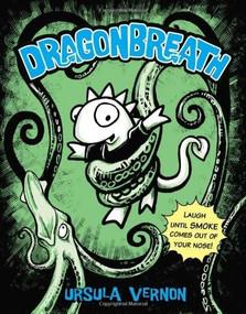 Dragonbreath #1 by Ursula Vernon, 9780142420959