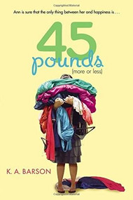 45 Pounds (More or Less) by Kelly Barson, 9780142422656