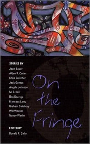 On the Fringe (Stories) by Various, Donald R. Gallo, 9780142500262