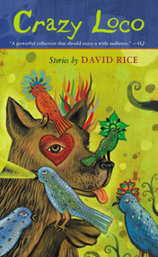 Crazy Loco by David Talbot Rice, 9780142500569