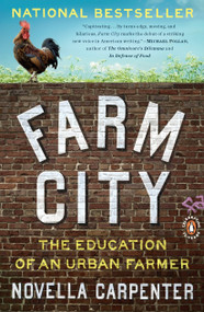 Farm City (The Education of an Urban Farmer) by Novella Carpenter, 9780143117285