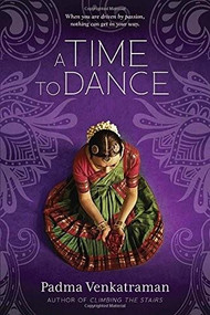 A Time to Dance by Padma Venkatraman, 9780147514400