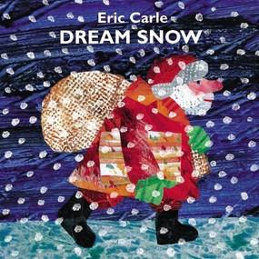 Dream Snow by Eric Carle, Eric Carle, 9780399235795