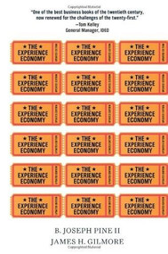 The Experience Economy, Updated Edition by B. Joseph Pine II, James H. Gilmore, 9781422161975