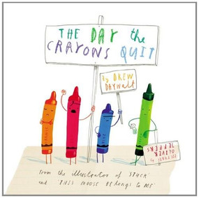 The Day the Crayons Quit by Drew Daywalt, Oliver Jeffers, 9780399255373