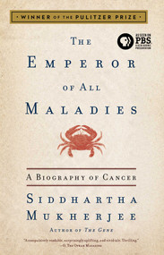 The Emperor of All Maladies (A Biography of Cancer) - 9781439170915 by Siddhartha Mukherjee, 9781439170915