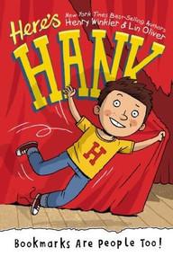 Bookmarks Are People Too! #1 by Henry Winkler, Lin Oliver, Scott Garrett, 9780448479972