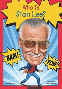 Who Was Stan Lee? by Geoff Edgers, Who HQ, John Hinderliter, 9780448482361