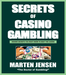 Casino Gambling Secrets by Marten Jensen, 9781580421072