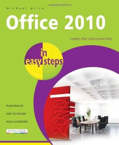 Office 2010 in Easy Steps by Michael Price, 9781840783988