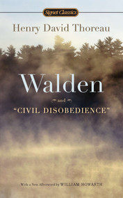 Walden and Civil Disobedience - 9780451532169 by Henry David Thoreau, W. S. Merwin, William Howarth, 9780451532169