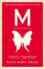 M. Butterfly (With an Afterword by the Playwright) by David Henry Hwang, 9780452272590
