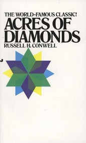Acres of Diamonds by R. H. Conwell, 9780515090284