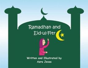 Ramadhan and Eid-ul-Fitr by Azra Jessa, 9781879402232