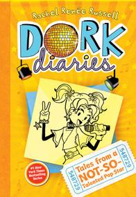 Dork Diaries 3 (Tales from a Not-So-Talented Pop Star) by Rachel Renée Russell, Rachel Renée Russell, 9781442411906