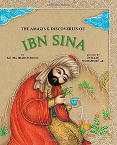 The Amazing Discoveries of Ibn Sina by Fatima Sharafeddine, Intelaq Mohammed Ali, 9781554987108